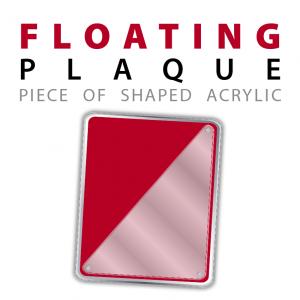 custom floating acrylic plaque